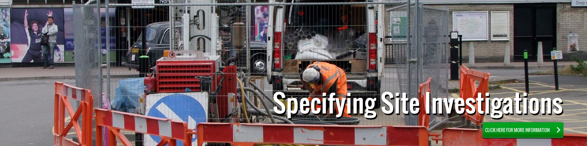 Specifying Site Investigations - Click for more information.