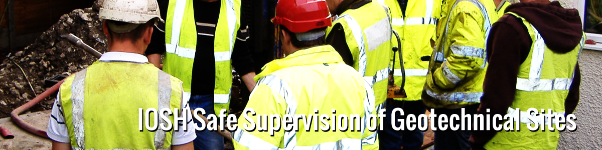 iosh safe supervision of geotechnical sites image